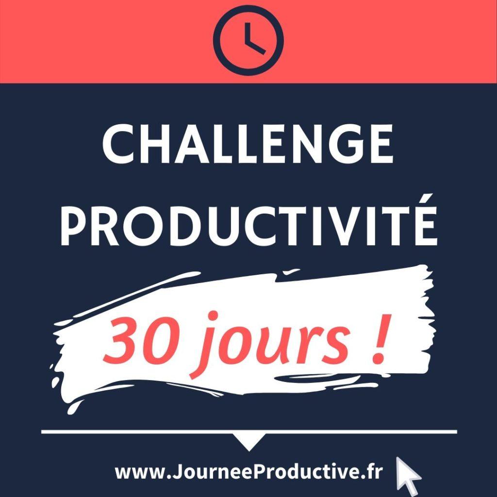 Challenge productivité pour devenir efficace