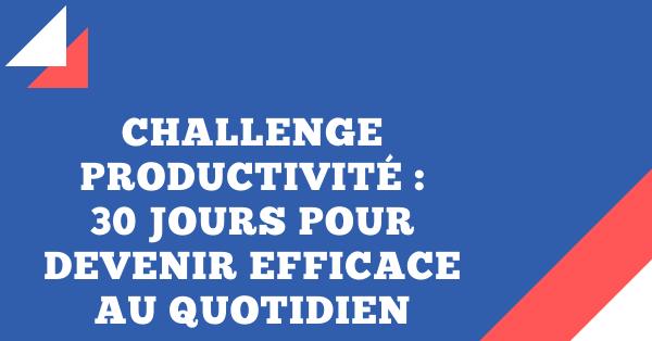 challenge productivité